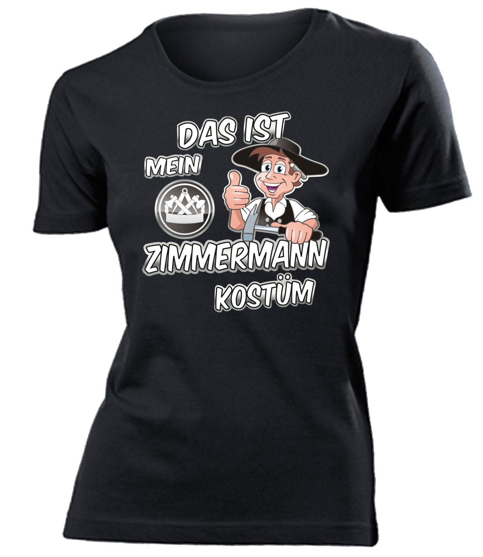 Karnevals Faschingskostüm Das Ist Mein Zimmermann Kostüm T Shirt
